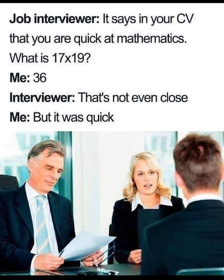 meme - interview questions, math quick wrong answer