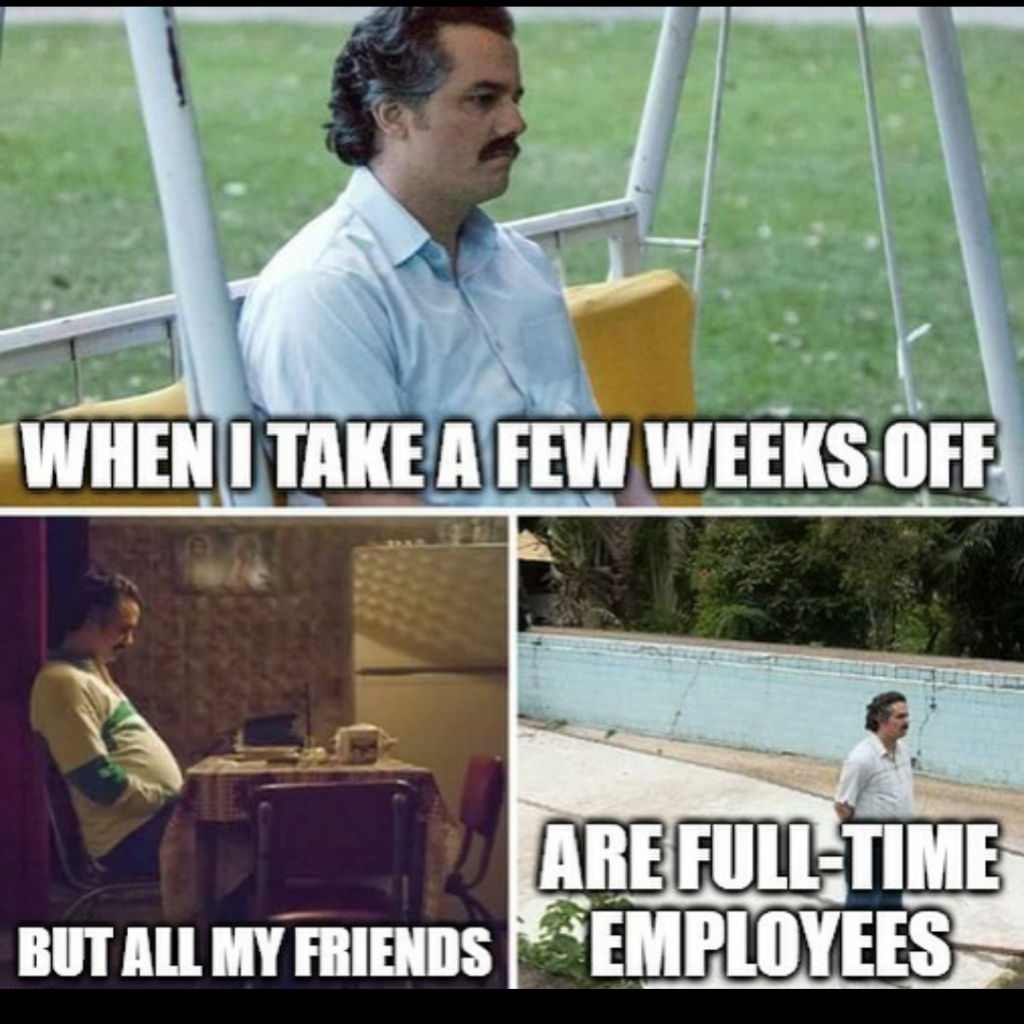meme about taking time off from hustling and grinding